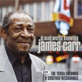 CARR, JAMES - A MAN WORTH KNOWING