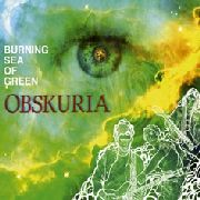 OBSKURIA - (BLACK) BURNING SEA OF GREEN