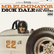 DALE, DICK -& HIS DEL-TONES- - MR. ELIMINATOR