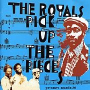 ROYALS (JAMAICA) - PICK UP THE PIECES (2LP)