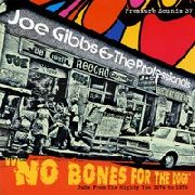 GIBBS, JOE -& THE PROFESSIONALS- - NO BONES FOR THE DOGS (2LP)