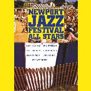 NEWPORT JAZZ FESTIVAL ALL STARS - NEWPORT JAZZ FESTIVAL ALL STARS