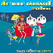 CARRASCO, JOE 'KING' -& THE CROWNS- - TALES FROM THE CRYPT