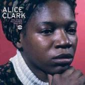 CLARK, ALICE - THE STUDIO RECORDINGS 1968-1972