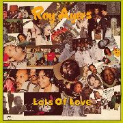 AYERS, ROY - LOTS OF LOVE (2LP)