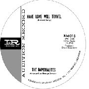 IMPERIALITES/DOUG JOHNSON - HAVE LOVE WILL TRAVEL/SLIP KNOT