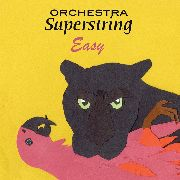 ORCHESTRA SUPERSTRING - EASY