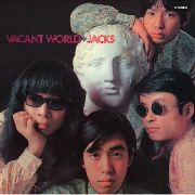 JACKS (JAP) - VACANT WORLD