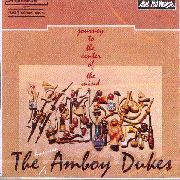 AMBOY DUKES - JOURNEY TO THE CENTER OF THE MIND