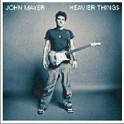 MAYER, JOHN - HEAVIER THINGS