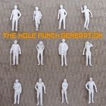 HOLE PUNCH GENERATION - THE HOLE PUNCH GENERATION