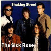 SICK ROSE - SHAKING STREET/DOUBLE SHOT