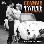 TWITTY, CONWAY - TELL ME ONE MORE TIME (2LP)