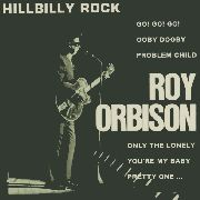 ORBISON, ROY - HILLBILLY ROCK