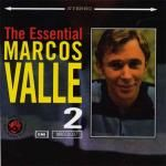 VALLE, MARCOS - THE ESSENTIAL VOL. 2