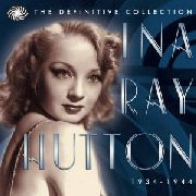 HUTTON, INA RAY - DEFINITIVE COLLECTION '34-'44 (3CD)