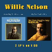 NELSON, WILLIE - MAKE WAY FOR WILLIE NELSON/MY OWN