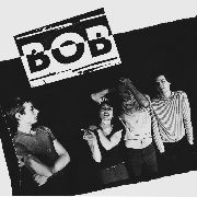 BOB - THE THINGS THAT YOU DO