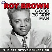 BROWN, ROY - GOOD ROCKIN' MAN (2CD)