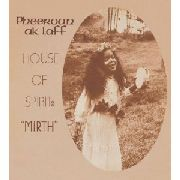 AK LAFF, PHEEROAN - HOUSE OF SPIRIT/MIRTH