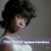 THOMAS, IRMA - SOUL QUEEN OF NEW ORLEANS (2CD)