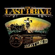 LAST DRIVE - HEAVY LIQUID (2LP)