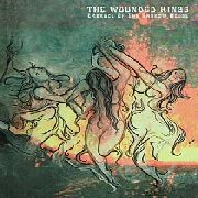 WOUNDED KINGS - EMBRACE OF THE NARROW HOUSE