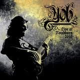 YOB - LIVE AT ROADBURN 2010 (2LP)