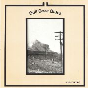 THOMAS, HENRY - BULL DOZE BLUES