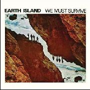 EARTH ISLAND - WE MUST SURVIVE
