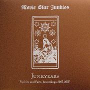 MOVIE STAR JUNKIES - JUNKYEARS