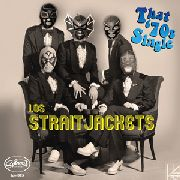 STRAITJACKETS, LOS - SURF #49/RAINY NIGHT IN GEORGIA