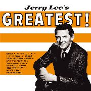 LEWIS, JERRY LEE - GREATEST!
