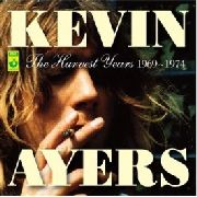 AYERS, KEVIN - HARVEST YEARS 1969-1974