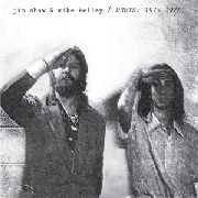 SHAW, JIM -& MIKE KELLEY- - DUETS: 1975-1976 (2CD)