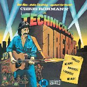 ROHMANN, CHRIS - TECHNICOLOR DREAMS
