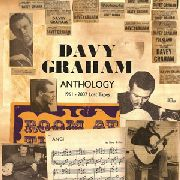 GRAHAM, DAVEY - ANTHOLOGY 1961-2007 (2LP)