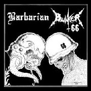 BUNKER 66/BARBARIAN - SPLIT LP