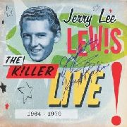 LEWIS, JERRY LEE - THE KILLER LIVE (1964-1970) (3CD)