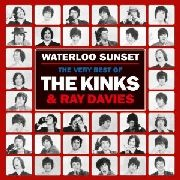 KINKS & RAY DAVIES - WATERLOO SUNSET: THE VERY BEST OF (