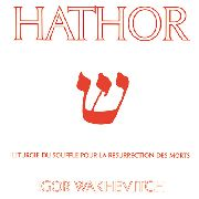 WAKHEVITCH, IGOR - HATHOR