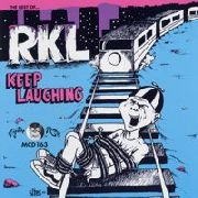 R.K.L. - KEEP LAUGHING