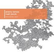 LEMOS, JEREMY/MATT JENCIK - THREE:FOUR SPLIT SERIES, VOL. 5 (10
