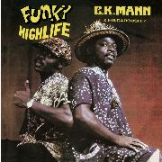MANN, C.K. -& HIS CAROUSEL 7- - FUNKY HIGHLIFE