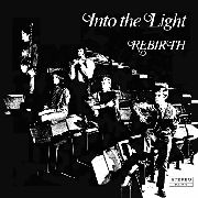 REBIRTH - INTO THE LIGHT