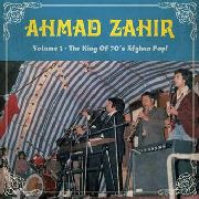ZAHIR, AHMAD - VOL. 3, KING OF 70'S AFGHAN POP! (2