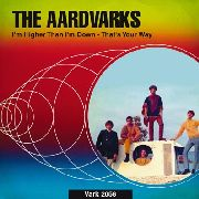AARDVARKS - I'M HIGHER THAN I'M DOWN/THAT'S YOU