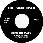 ABANDONED - COME ON MARY/AROUND & AROUND