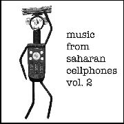 VARIOUS - MUSIC FROM SAHARAN CELLPHONES 2