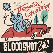 BLOODSHOT BILL - TRAVELIN' GUITAR